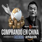 master class comprar productos en china amazon alibaba vender en facebook y en instagram cursos digitales economicos de hablahispana
